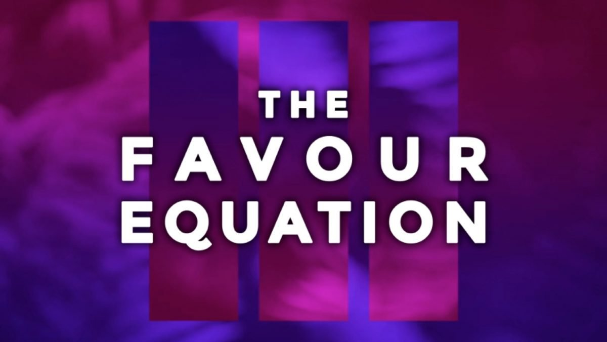 Message Title: The Favour Equation