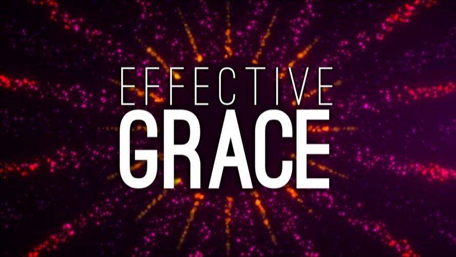 Message Title: Effective Grace